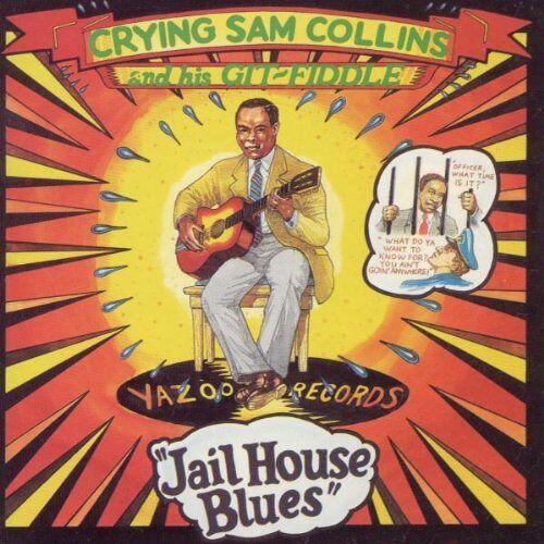 Collins, Crying Sam - Jailhouse Blues - Preis vom 11.05.2021 04:49:30 h