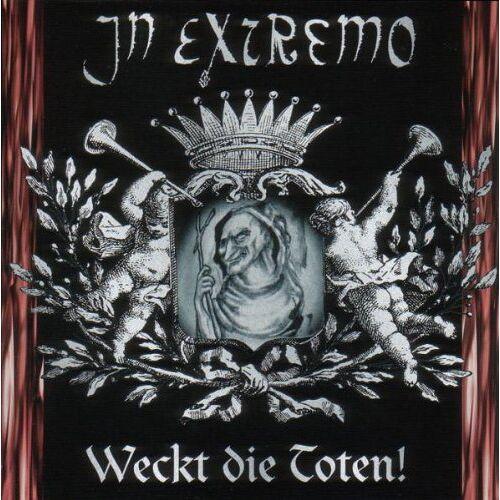 In Extremo - Weckt Die Toten! - Preis vom 20.10.2020 04:55:35 h