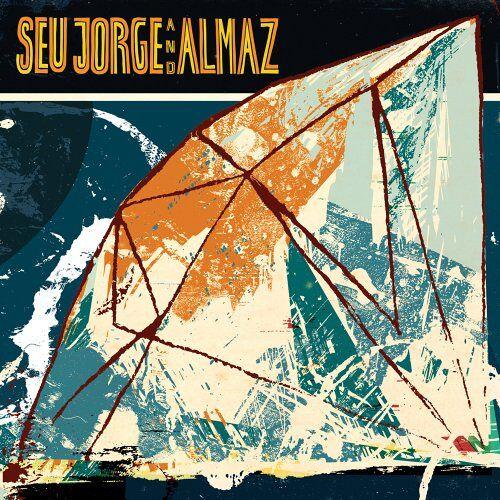 Jorge, Seu and Almaz - Seu Jorge and Almaz (Eu Version) - Preis vom 03.12.2020 05:57:36 h
