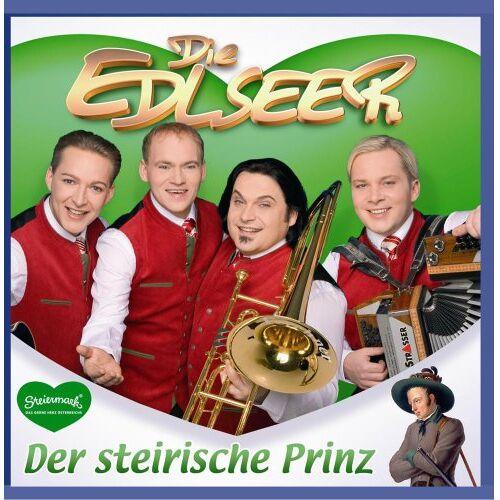 die Edlseer - DER STEIRISCHE PRINZ - Preis vom 26.02.2021 06:01:53 h