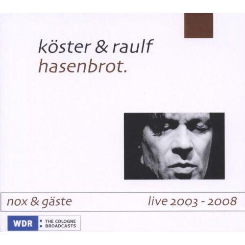 Gerd Köster - hasenbrot. NOX live 2003 - 2008 - Preis vom 20.10.2020 04:55:35 h