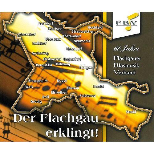 Flachgauer Blasmusik Verband - Der Flachgau Erklingt ! - Preis vom 15.05.2021 04:43:31 h