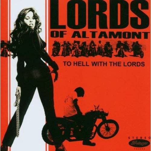 the Lords of Altamont - To Hell With the Lords - Preis vom 11.05.2021 04:49:30 h
