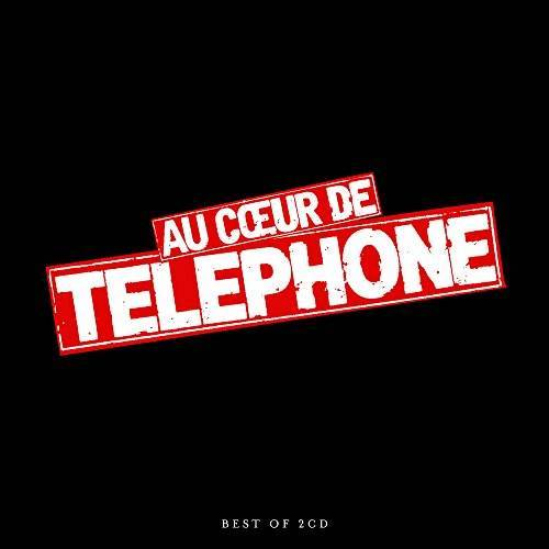 Telephone - A Coeur de Telephone-Best of - Preis vom 05.09.2020 04:49:05 h