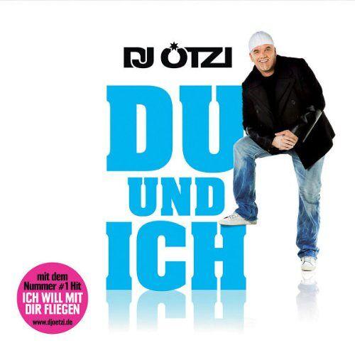 DJ Ötzi - Du und Ich - Preis vom 04.09.2020 04:54:27 h