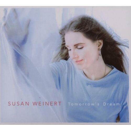 Susan Weinert - Tomorrow's Dream - Preis vom 05.03.2021 05:56:49 h