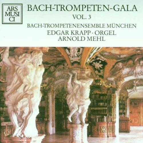 Bach-Trompetenensemble München - Bach-Trompeten-Gala Vol. 3 - Preis vom 17.04.2021 04:51:59 h