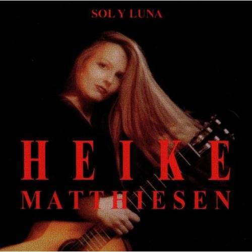Heike Matthiesen - Sol Y Luna - Preis vom 09.04.2021 04:50:04 h