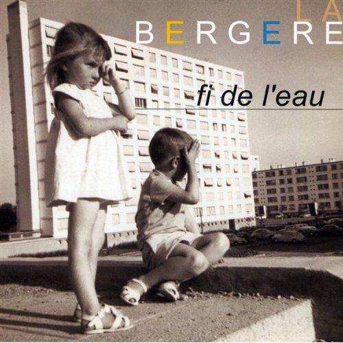 La Bergere - Fi De L'eau [Digipack] - Preis vom 06.09.2020 04:54:28 h