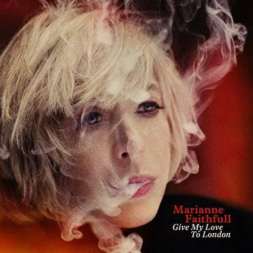 Marianne Faithfull - Give My Love to London - Preis vom 21.01.2020 05:59:58 h