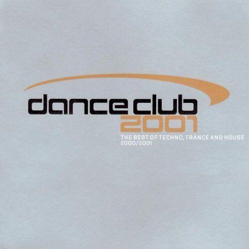 Delirium - Dance Club 2000/2001 - Preis vom 18.04.2021 04:52:10 h
