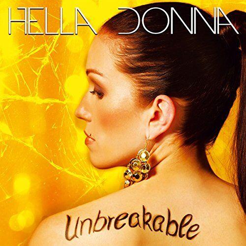 Hella Donna - Unbreakable - Preis vom 08.05.2021 04:52:27 h