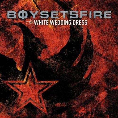 Boysetsfire - White Wedding Dress - Preis vom 02.07.2020 04:56:47 h