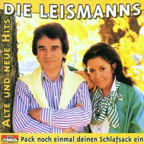 die Leismanns - Pack Noch Einmal Deinen Schlafsack Ein - Alte und neue Hits von Renate und Werner Leismann - Preis vom 18.04.2021 04:52:10 h
