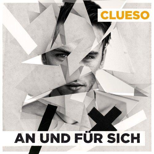 Clueso - An und für sich - Preis vom 11.05.2021 04:49:30 h