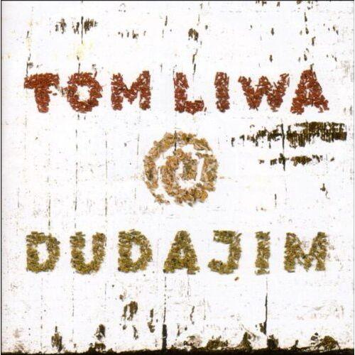 Tom Liwa - Dudajim - Preis vom 17.01.2021 06:05:38 h