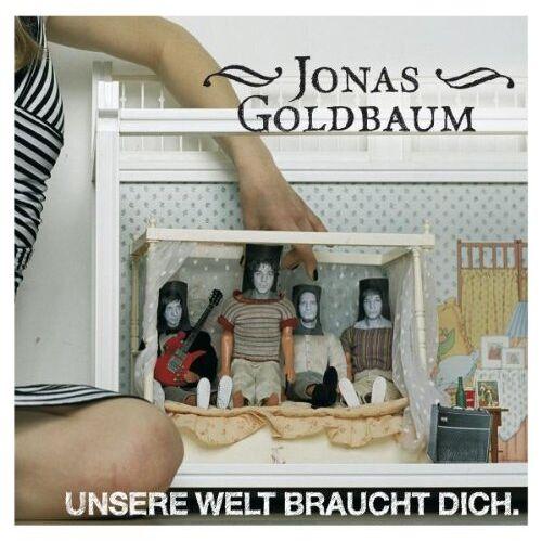 Jonas Goldbaum - Unsere Welt Braucht Dich. - Preis vom 15.05.2021 04:43:31 h