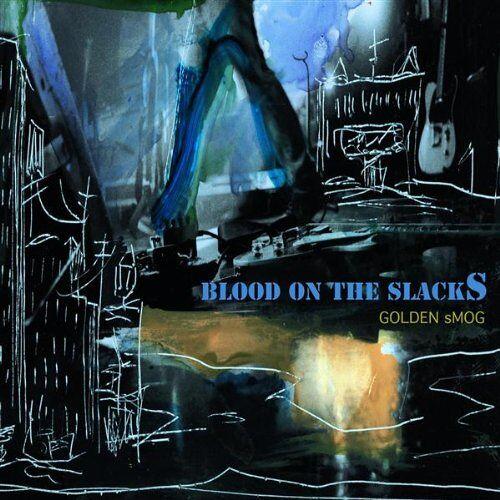Golden Smog - Blood on the Slacks - Preis vom 20.10.2020 04:55:35 h