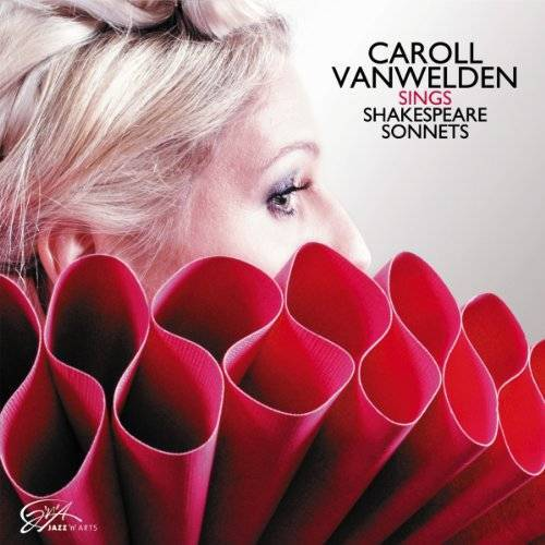 Caroll Vanwelden - Caroll Vanwelden: Sings Shakespeare Sonnets - Preis vom 18.04.2021 04:52:10 h