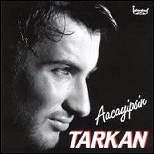 Tarkan - Aacayipsin - Preis vom 16.05.2021 04:43:40 h