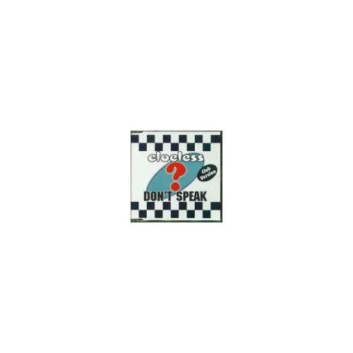 Clueless - Don'T Speak - Preis vom 21.04.2021 04:48:01 h