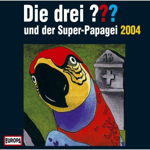 Die drei ??? - Die drei Fragezeichen und der Super-Papagei 2004 - Preis vom 28.03.2020 05:56:53 h