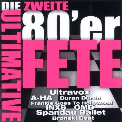 Various - Die Ultimative 80er Fete Vol.2 - Preis vom 14.05.2021 04:51:20 h