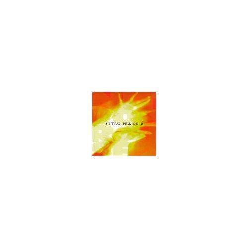 Nitro Praise - Nitro Praise 02 - Preis vom 05.09.2020 04:49:05 h