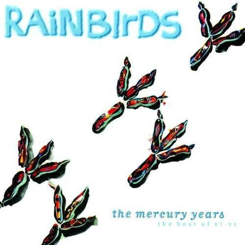 Rainbirds - The Mercury Years-Best of 87-94 - Preis vom 02.08.2020 04:49:49 h