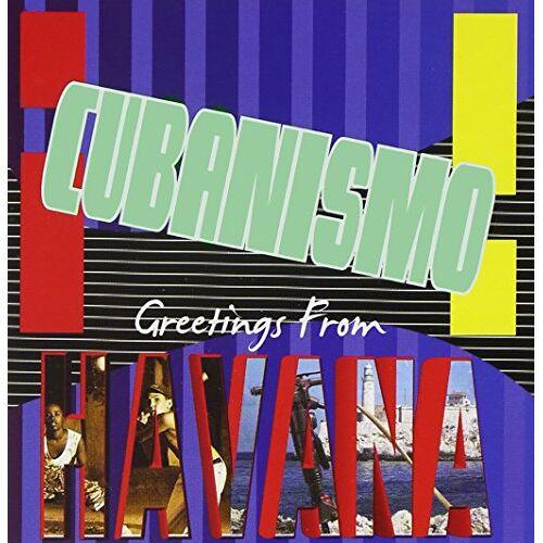 Cubanismo! - Greetings from Havana - Preis vom 19.04.2021 04:48:35 h