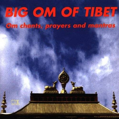 Tibetan Monks - Big Om of Tibet - Preis vom 23.01.2020 06:02:57 h