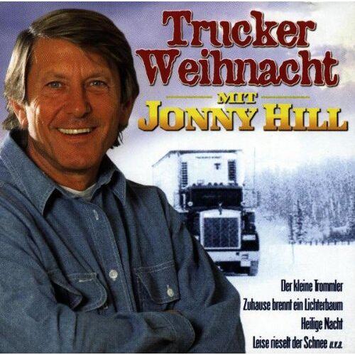 Jonny Hill - Trucker-Weihnacht mit Jonny Hill - Preis vom 05.09.2020 04:49:05 h