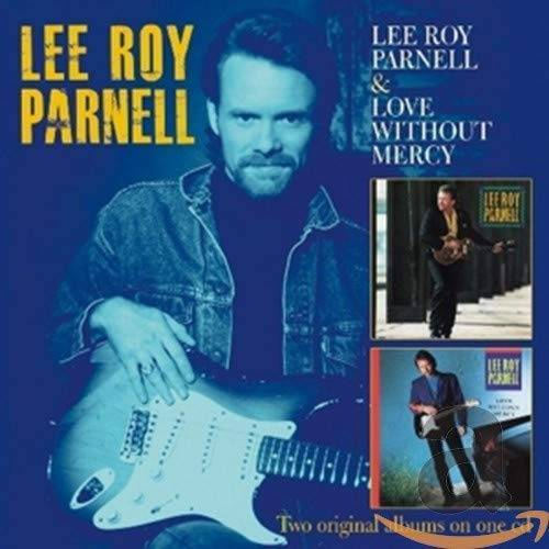 Parnell, Lee Roy - Lee Roy Parnell/Love Without Mercy (2 on 1) - Preis vom 20.10.2020 04:55:35 h