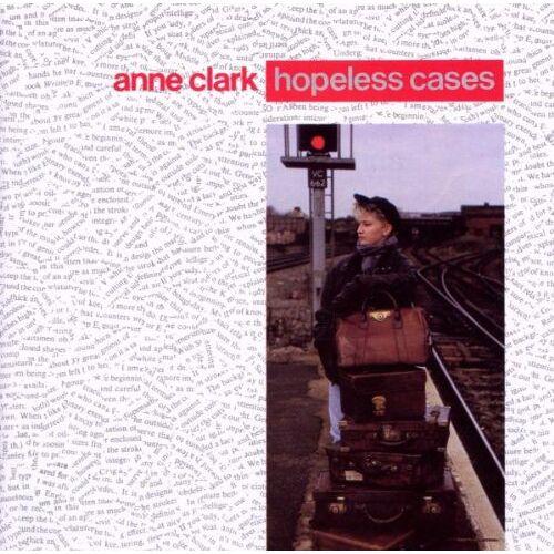 Anne Clark - Hopeless Cases - Preis vom 19.04.2021 04:48:35 h
