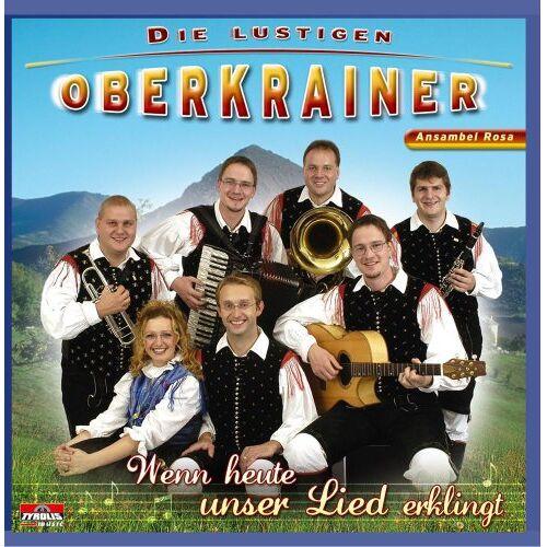 Die lustigen Oberkrainer - Wenn Heute Unser Lied Erklingt - Preis vom 25.01.2021 05:57:21 h