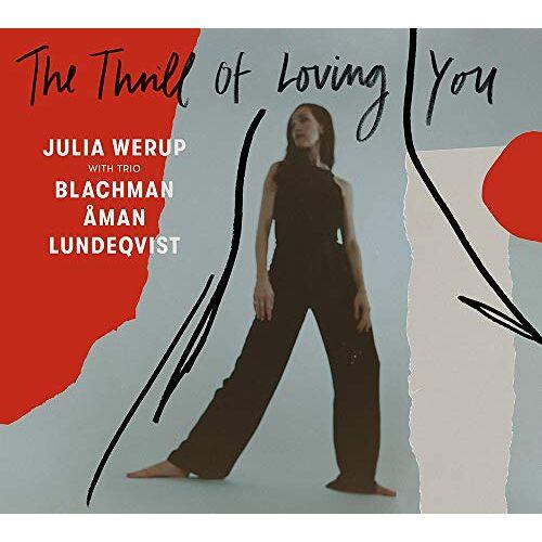 Werup, Julia With Trio Blachman, Aman, Lundegvist - The Thrill of Loving You - Preis vom 16.05.2021 04:43:40 h