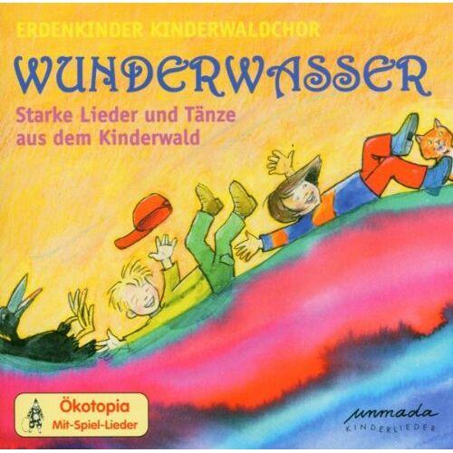 Erdenkinder Kinderwaldchor - Wunderwasser-Starke Lieder und - Preis vom 09.05.2021 04:52:39 h