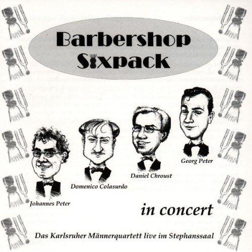 Barbershop Sixpack - Barbershop Sixpack in Concert - Preis vom 28.02.2021 06:03:40 h