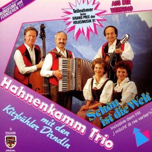 Hahnenkamm Trio - Schön Ist die Welt (Titel V.G - Preis vom 24.02.2021 06:00:20 h