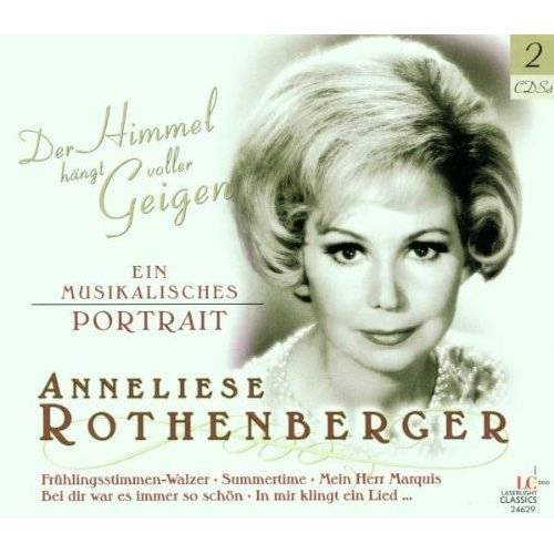 Anneliese Rothenberger - Der Himmel Hängt Voller Geigen - Preis vom 20.10.2020 04:55:35 h