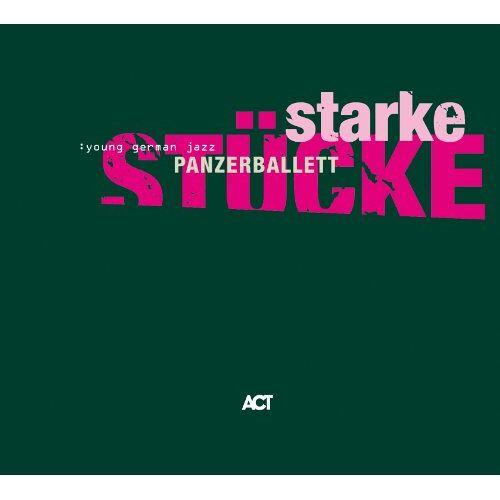 Panzerballett - Starke Stücke - Preis vom 08.12.2019 05:57:03 h