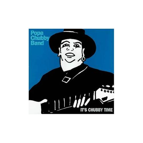 Popa Chubby Band - It'S Chubby Time - Preis vom 23.02.2021 06:05:19 h