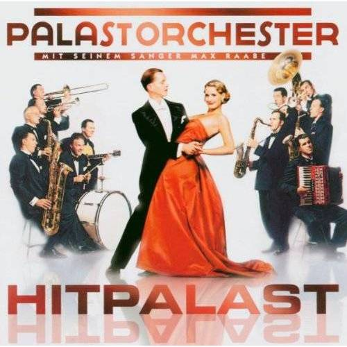 Raabe, Max & Palast Orchester - Hitpalast - Preis vom 05.09.2020 04:49:05 h