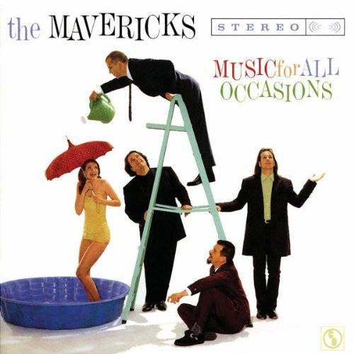 the Mavericks - Music for All Occasions - Preis vom 05.03.2021 05:56:49 h