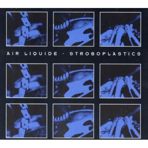 Air Liquide - Stroboplastics Ep - Preis vom 20.10.2020 04:55:35 h
