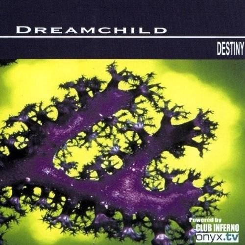 Dreamchild - Destiny - Preis vom 28.02.2021 06:03:40 h