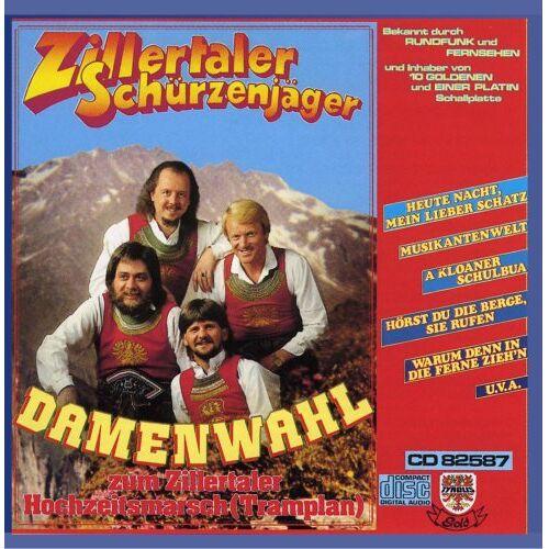 Zillertaler Schürzenjäger - Damenwahl zum Zillertaler Hochzeitsmarsch - Preis vom 21.10.2020 04:49:09 h