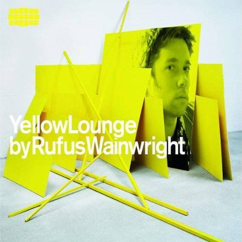 Rufus Wainwright - Yellow Lounge Compiled By Rufus Wainwright - Preis vom 04.09.2020 04:54:27 h