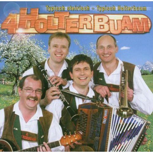 4 Holterbuam - Typisch Steirisch-Typisch Holt - Preis vom 13.05.2021 04:51:36 h