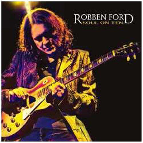Robben Ford - Soul on Ten - Preis vom 03.09.2020 04:54:11 h